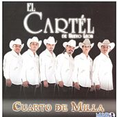 Cuarto de Milla by El Cartel De Nuevo Leon