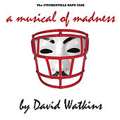 Play & Download Steubenville Rape Case: A Musical of Madness by David Watkins | Napster