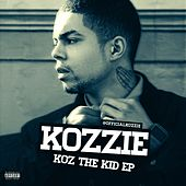 Play & Download Koz the Kid EP by Kozzie | Napster
