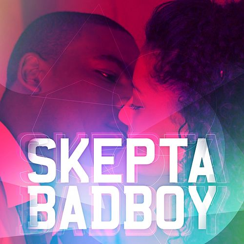 Play & Download Bad Boy by Skepta | Napster