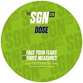 Play & Download Face Your Fears / Three Measures by Dose | Napster