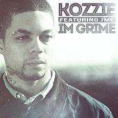 Play & Download I'm Grime by Kozzie | Napster