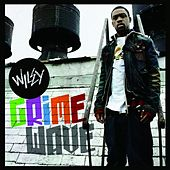 Play & Download Grime Wave by Wiley | Napster