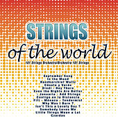 Strings of the World by 101 Strings Orchestra