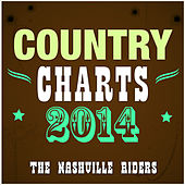 Country Charts 2014 by The Nashville Riders