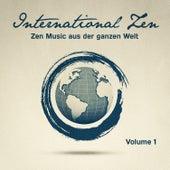 International Zen, Vol. 1 (25 entspannende Melodien aus der ganzen Welt zur Hilfe des Entfaltens) by Various Artists