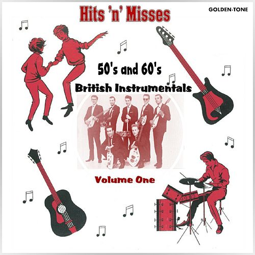Hits 'n' Misses: 50's & 60's British Guitar Instrumentals, Vol. 1 by Various Artists