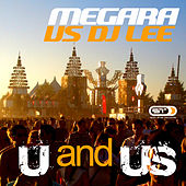 Play & Download U and Us by Megara | Napster