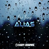 Play & Download Bad Bang by Alias | Napster