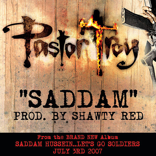 Saddam by Pastor Troy