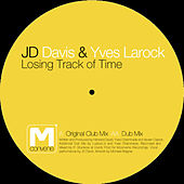 Play & Download Loosing Track Of Time by JD Davis | Napster