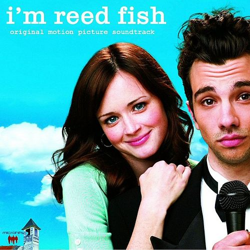 Play & Download I'm Reed Fish Original Motion Picture Soundtrack by Various Artists | Napster