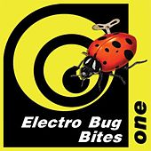 Electro Bug Bites One by Various Artists