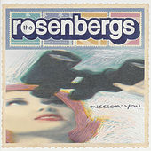 Play & Download Mission: You by The Rosenbergs | Napster