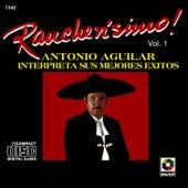 Rancherisimo Vol.1 - Antonio Aguilar by Antonio Aguilar