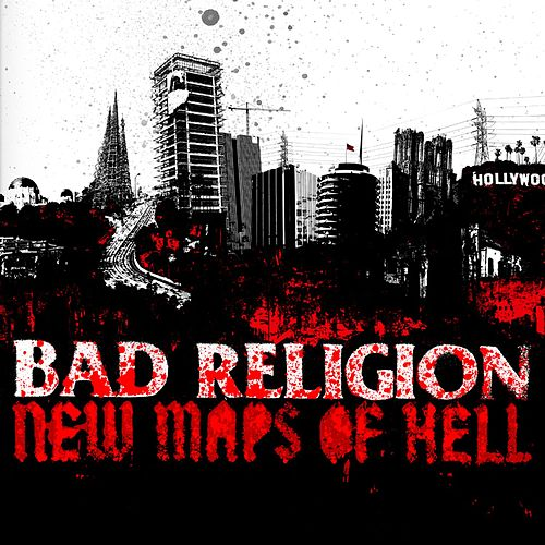 Play & Download New Maps of Hell by Bad Religion | Napster