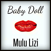Baby Doll - Single by Mulu Lizi