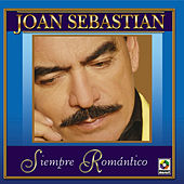Play & Download Siempre Romantico by Joan Sebastian | Napster