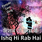 Play & Download Ishq Hi Rab Hai by Sukhwinder Singh | Napster
