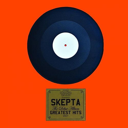 Play & Download Greatest Hits by Skepta | Napster