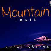 Mountain Trail by Rahul Sharma