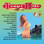 Play & Download Tropi Hits 6 by Tropi Hits | Napster