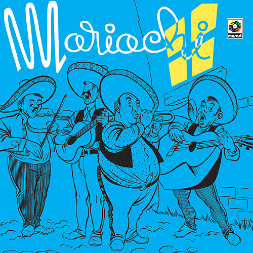 Play & Download Mariachi Mexico by Mariachi Mexico | Napster