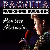 Play & Download Hombres Malvados by Paquita La Del Barrio | Napster