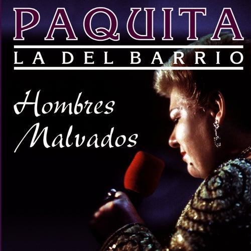 Hombres Malvados by Paquita La Del Barrio
