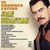 Play & Download 15 Grandes Exitos - Joan Sebastian by Joan Sebastian | Napster