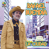 Play & Download La Ciudad by Rafael Buendia | Napster