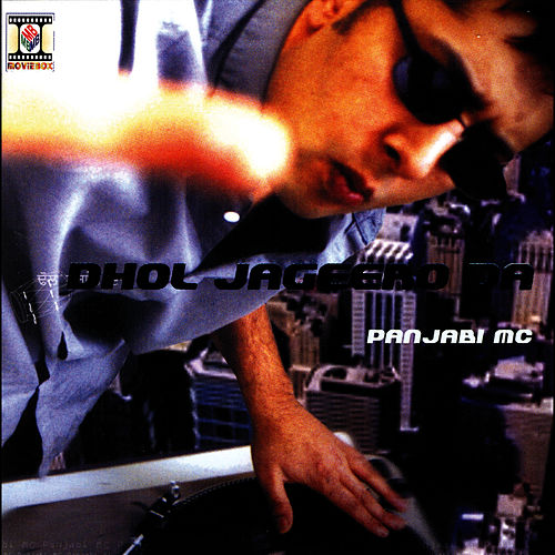Play & Download Dhol Jageero Da by Panjabi MC | Napster