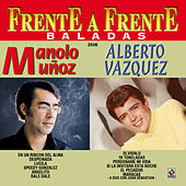 Play & Download Alberto Vazquez - Manolo Muñoz Frente A Frente by Alberto Vazquez | Napster