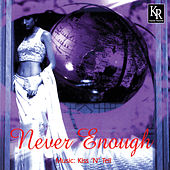 Never Enough by Various Artists