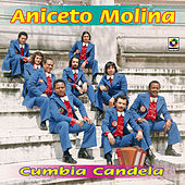 Play & Download Cumbia Candela by Aniceto Molina | Napster