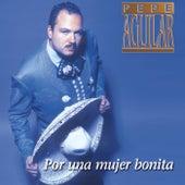 Play & Download Por Una Mujer Bonita by Pepe Aguilar | Napster