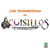Play & Download Las Romanticas - Cuisillos by Banda Cuisillos | Napster