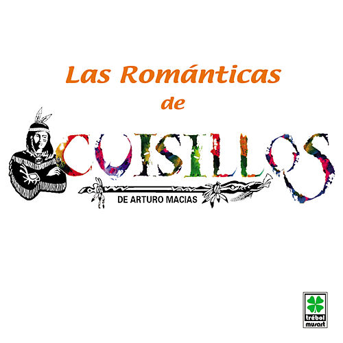 Play & Download Las Romanticas - Cuisillos by Banda Cuisillos | Napster