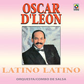 Play & Download Latino Latino by Oscar D'Leon | Napster