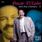 Oscar D Leon Ayer,hoy Y Siempre by Oscar D'Leon