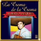 Alberto Vazquez - La Crema De La Crema by Alberto Vazquez