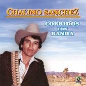 Corridos Con Banda by Chalino Sanchez