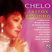 Exitos Rancheros - Chelo by Chelo