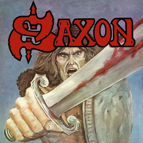 Play & Download Saxon by Saxon | Napster