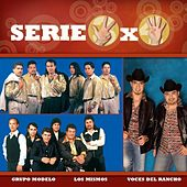 Play & Download Serie 3x4 (Los Mismos, Grupo Modelo, Voces Del Rancho) by Various Artists | Napster
