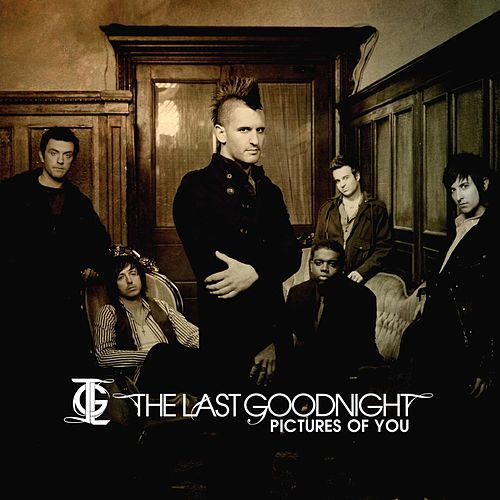 Play & Download Pictures Of You by The Last Goodnight | Napster