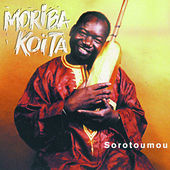 Play & Download Sorotoumou by Moriba Koïta | Napster
