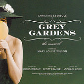 Grey Gardens: A New Musical by Various Artists
