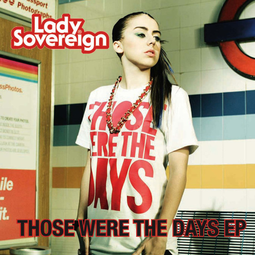 Play & Download Those Were The Days by Lady Sovereign | Napster