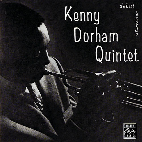 Play & Download Kenny Dorham Quintet by Kenny Dorham | Napster